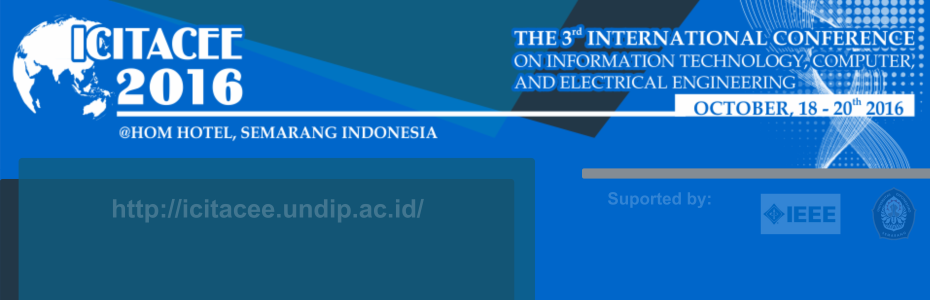 The 3rd International Conference on Information Technology, Computer and Electrical Engineering (ICITACEE 2016)