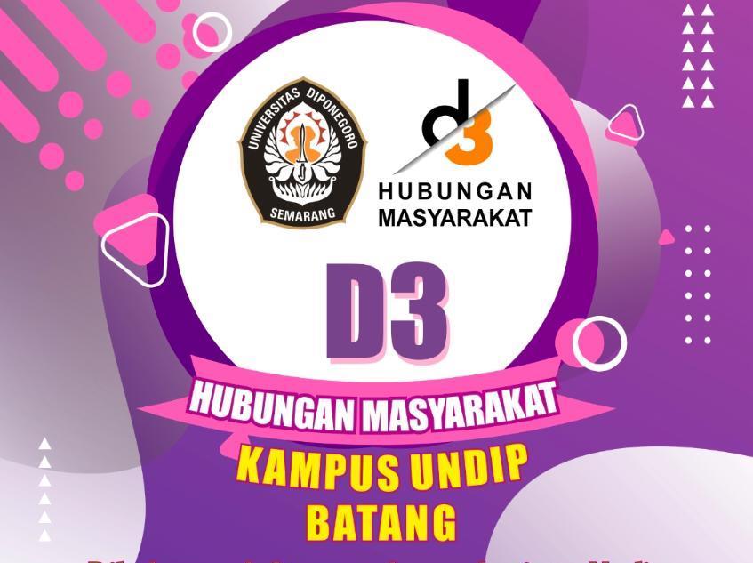 Pendaftaran Calon Mahasiswa Undip untuk Program D3 Hubungan Masyarakat (Sekolah Vokasi UNDIP)di Batang