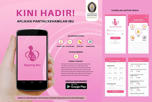 Sayang Ibu, a Pregnancy Monitor Application with Emergency Button has been Launched by FKM UNDIP