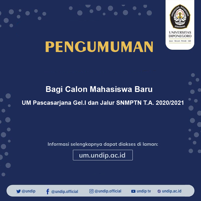 Information for Prospective Students from UM Postgraduate Batch I and SNMPTN T.A. Channel 2020/2021