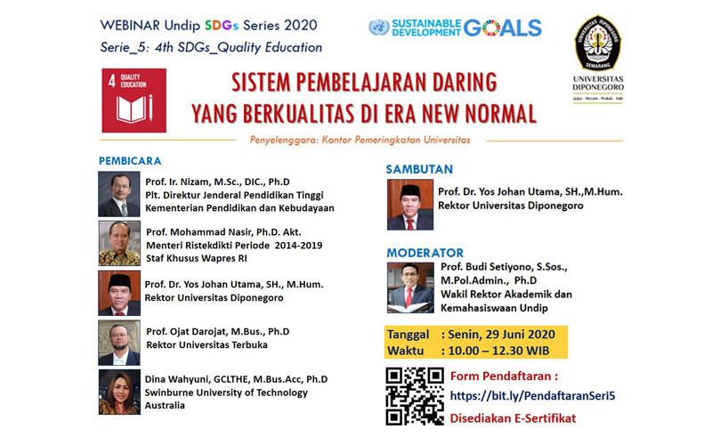 WEBINAR UNDIP SDGs SERI 5: Sistem Pembelajaran Daring yang Berkualitas di Era New Normal