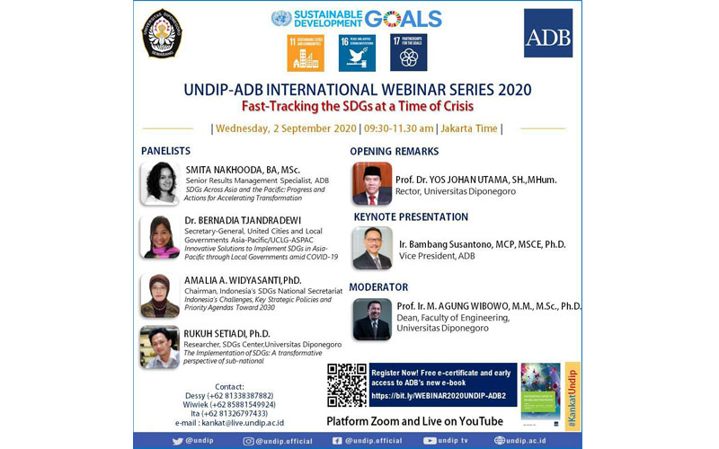 "UNDIP-ADB 2nd International Webinar 2020 : ""Fast-Tracking THE SDGs At A Time Of Crisis"""