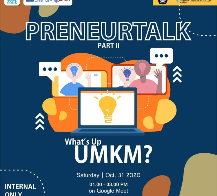 "Preneurtalk about the Small Medium-Sized Enterprises (SMEs)  ""What's up UMKM?"""