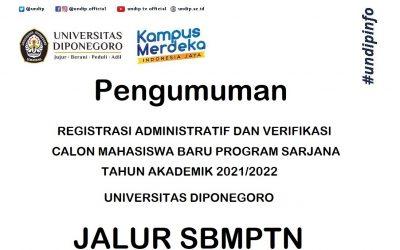 Pengumuman : Registrasi Administratif dan Verifikasi Calon Mahasiswa Baru Program Sarjana Jalur SBMPTN 2021 UNDIP