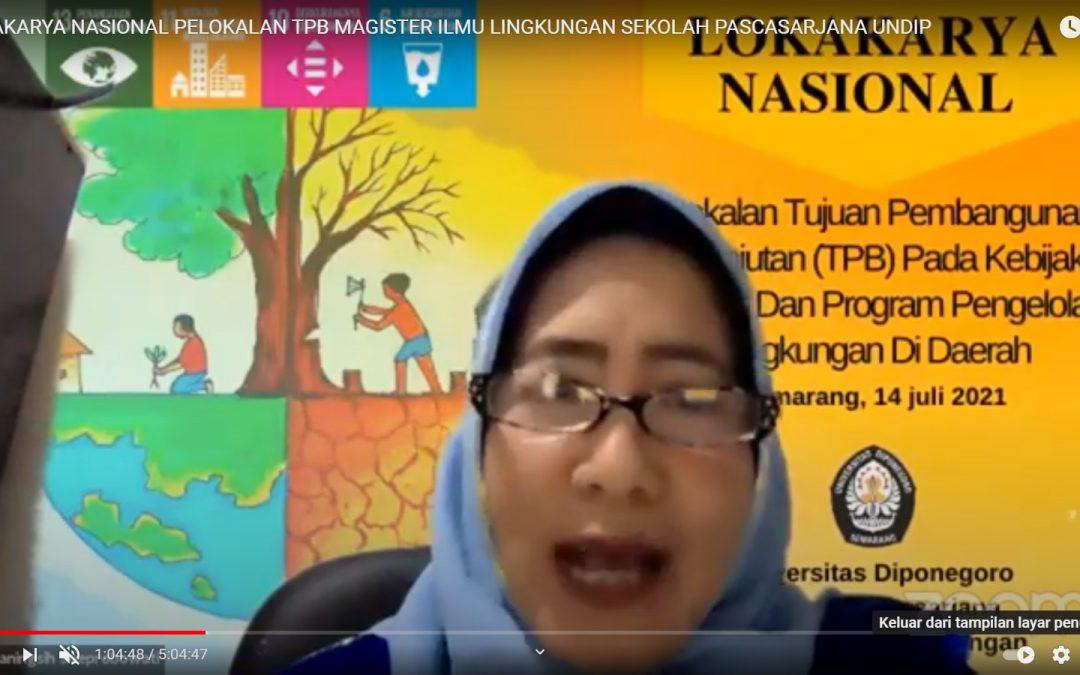 Magister Ilmu Lingkungan UNDIP Lokakaryakan Strategi Pelokalan dan Implementasi Tujuan Pembangunan Berkelanjutan
