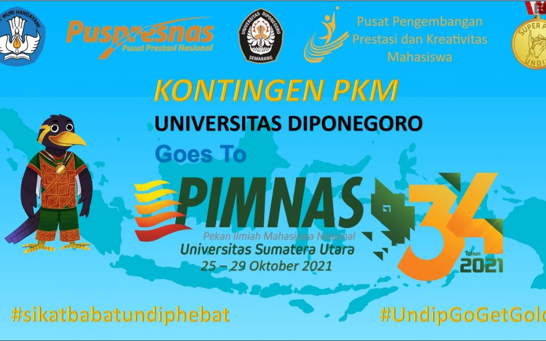 UNDIP Ranked 5th Nationally by Successfully Passing 37 Teams of Student Creativity Program in the 34th PIMNAS 2021