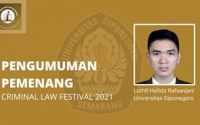 Mahasiswa Undip Juarai Lomba Karya Tulis Ilmiah Pidana Tingkat Nasional Criminal Law Fest (CLF)